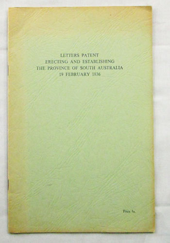 Image for Letters Patent Erecting and Establishing The Province of South Australia 19 February 1836