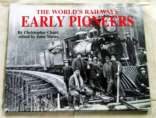 Image for Early Pioneers (The World's Railways)