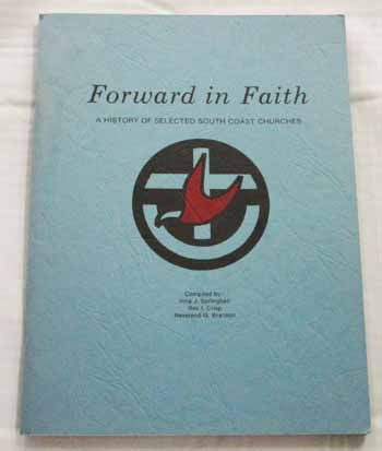 Image for Forward in Faith. A History of Selected South Coast Churches