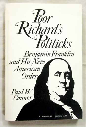 Image for Poor Richard's Politicks Benjamin Franklin and His New American Order