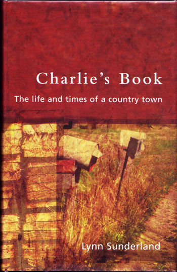Image for Charlie's Book The life and times of a country town