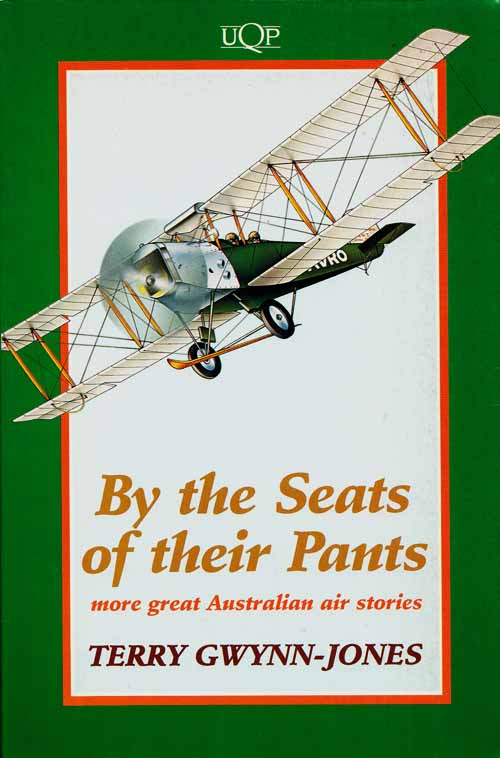 Image for By the Seats of Their Pants More great Australian air stories