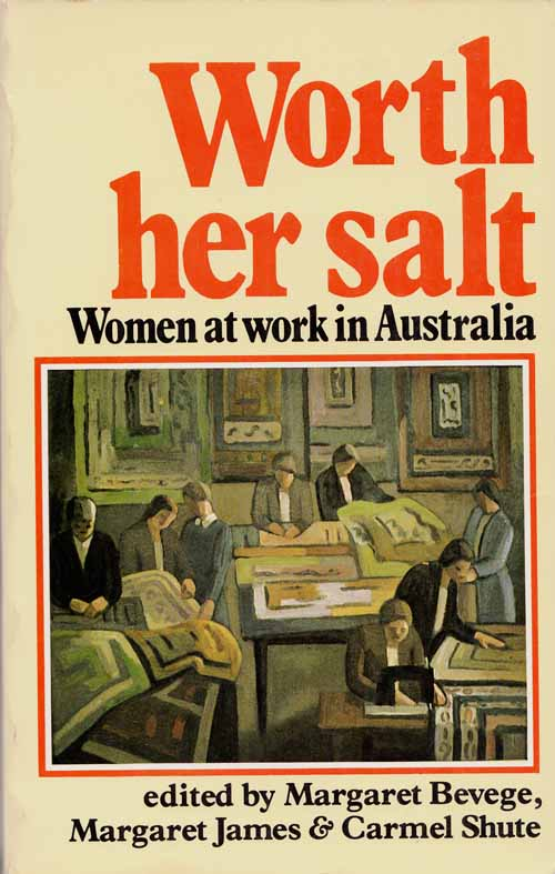 Image for Worth Her Salt: Women at Work in Australia
