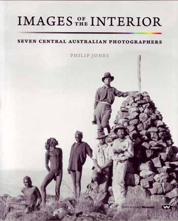Image for Images of the Interior.  Seven Central Australian Photographers