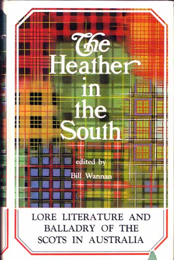 Image for The Heather in the South: A Scottish-Australian Entertainment