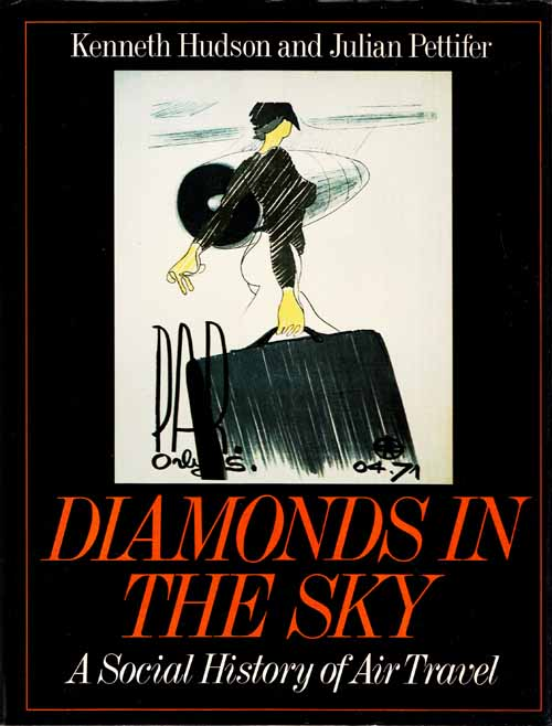 Image for DIAMONDS IN THE SKY A Social History of Air Travel