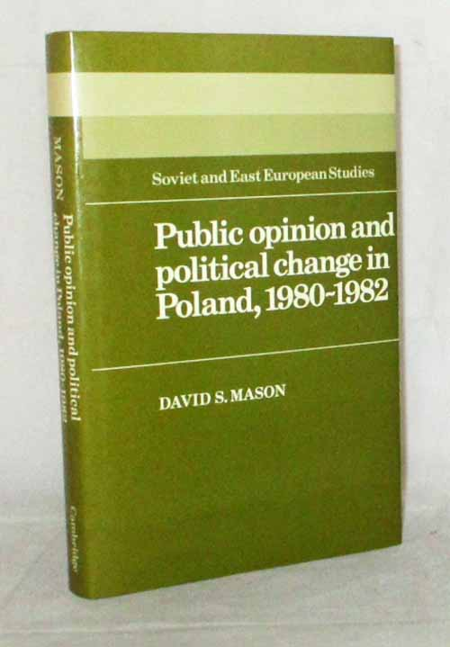 Image for Public Opinion and political change in Poland, 1980-1982