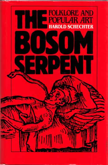 Image for The Bosom Serpent.  Folklore and Popular Art