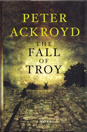 Image for The Fall of Troy. A Novel