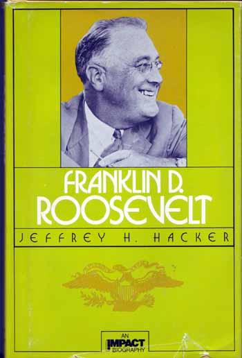 Image for Franklin D. Roosevelt (An Impact Biography)