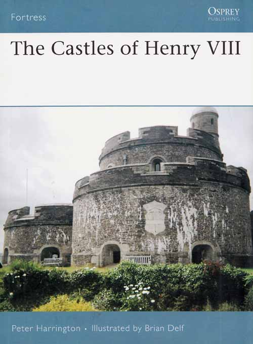 Image for The Castles of Henry VIII [Fortress Series 66]