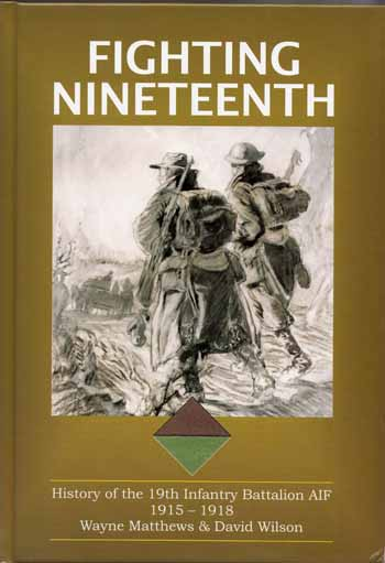 Image for Fighting Nineteenth.  History of the 19th Infantry Battalion AIF 1915-1918