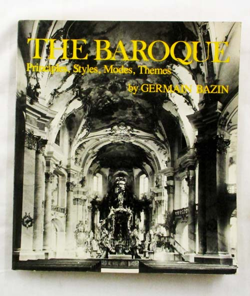 Image for The Baroque: Principles, Styles, Modes, Themes