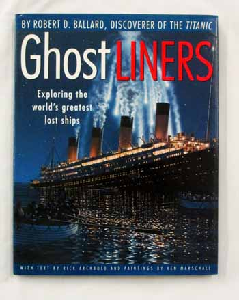 Image for Ghostliners: Exploring the world's greatest lost ships