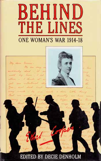 Image for Behind the Lines One Woman's War 1914-18