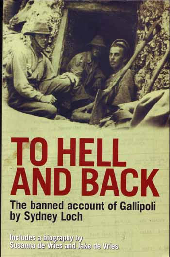 Image for To Hell and Back. The banned account of Gallipoli
