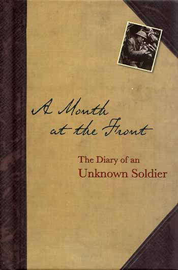 Image for A Month At The Front.  The diary of an unknown soldier