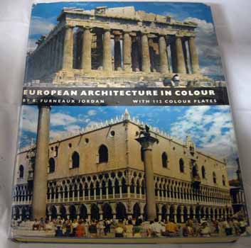Image for European Architecture In Colour From the Greeks to the Nineteenth Century