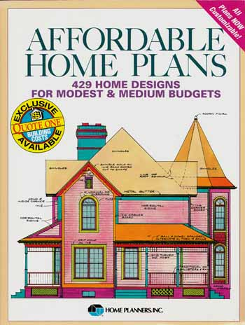 Image for Affordable Home Plans 429 Home Designs for Modest & Medium Budgets