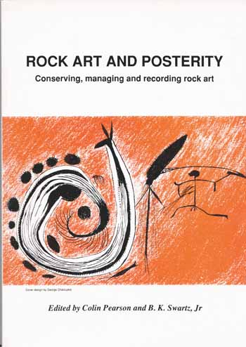 Image for Rock Art and Posterity.  Conserving, Managing and Recording Rock Art