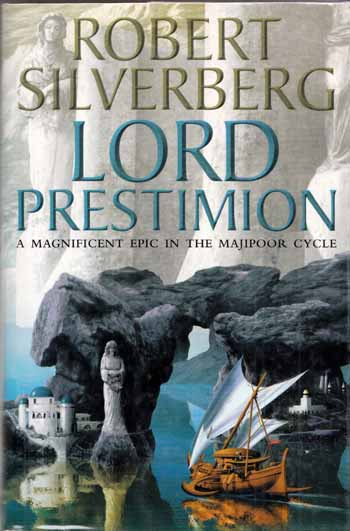 Image for Lord Prestimion: A Novel in the Majipoor Cycle