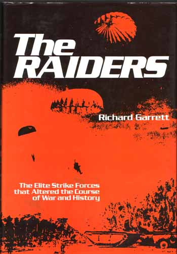 Image for The Raiders. The Elite Strike Forces that Altered the Course of War and History