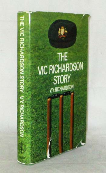 Image for The Vic Richardson Story The Autobiography of a Versatile Sportsman