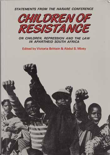 Image for Children of the Resistance. Statements from the Harare Conference on Children, Repression and the Law in Apartheid South Africa