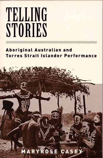 Image for Telling Stories : Aboriginal Australian and Torres Strait Islander Performance