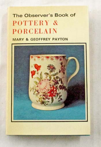 Image for The Observer's Book of Pottery and Porcelain