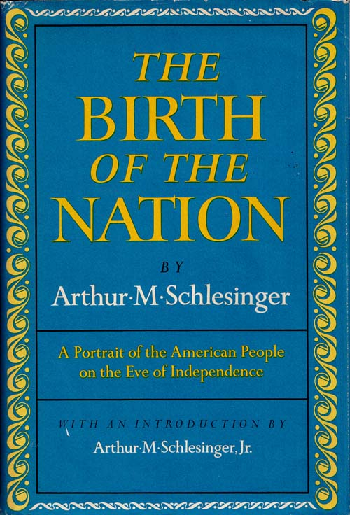 Image for The Birth of the Nation A portrait of the American people on the Eve of Independence