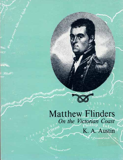Image for Matthew Flinders On the Victorian Coast April-May 1802 Select Documents