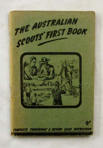 Image for The Australian Scouts' First Book.  A Handbook of Instruction in the Tenderfoot and Second Class Tests