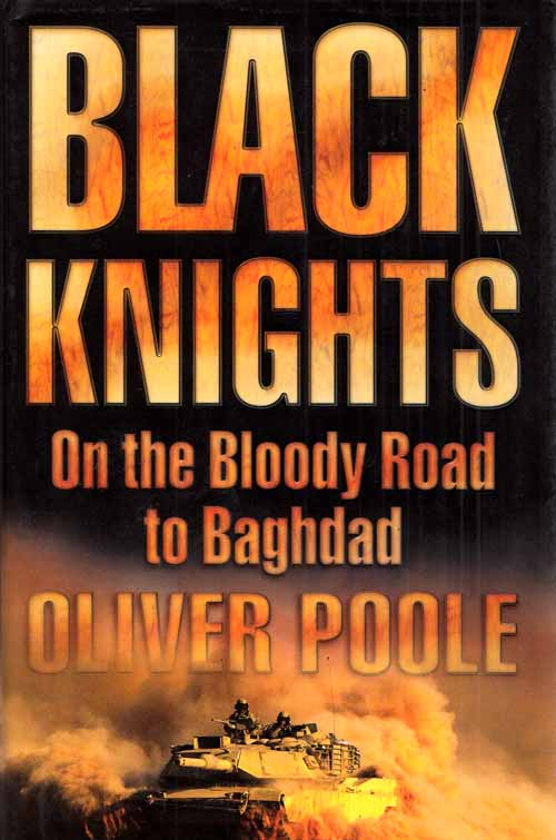 Image for Black Knights. On the Bloody Road to Baghdad