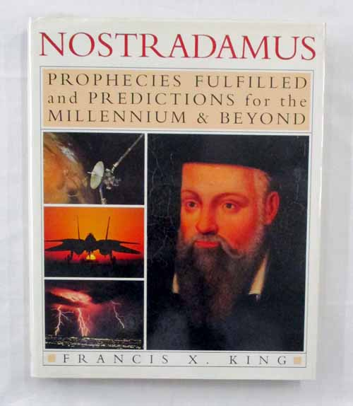 Image for Nostradamus. Prophecies Fulfilled and Predictions for the Millennium and Beyond