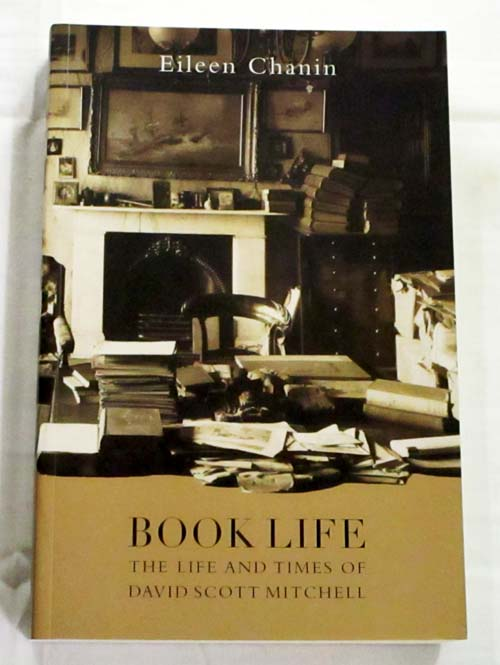Image for Book Life: The Life and Times of David Scott Mitchell