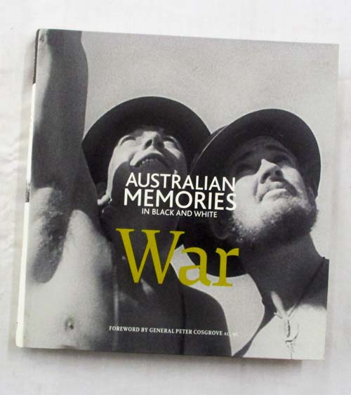 Image for War. (Australian Memories in Black and White)