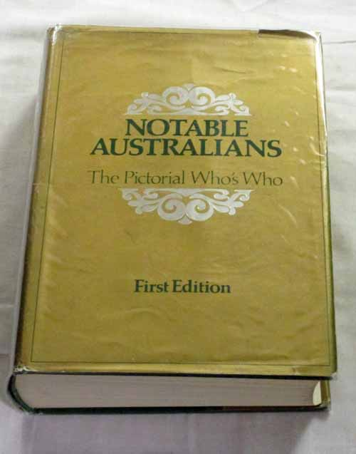 Image for Notable Australians The Pictorial Who's Who First Edition