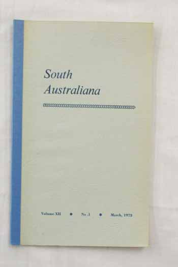 Image for South Australiana Vol. 12, No. 1. March, 1973