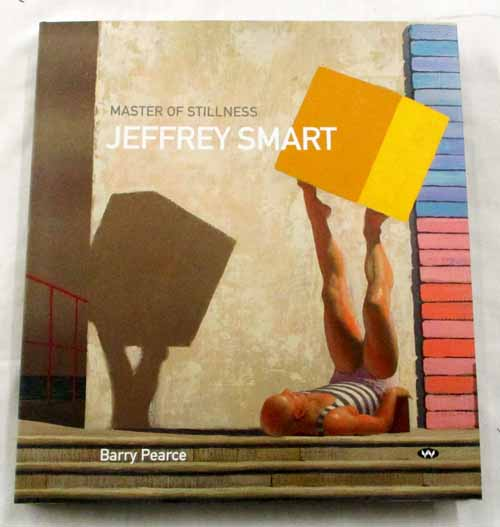 Image for Master of Stillness Jeffrey Smart Paintings 1940-2011