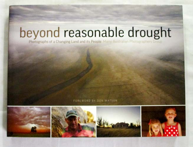 Image for Beyond Reasonable Drought. Photographs of a Changing Land and Its People