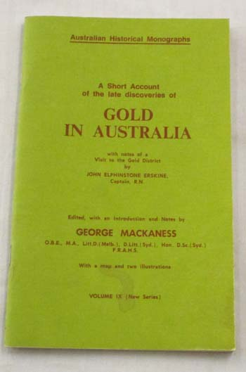 Image for A Short Account of the Late Discoveries of Gold in Australia with notes of a visit to the Gold District [Australian Historical Monographs]