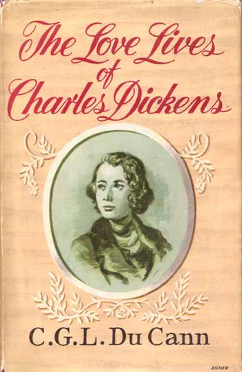 Image for The Love-Lives of Charles Dickens