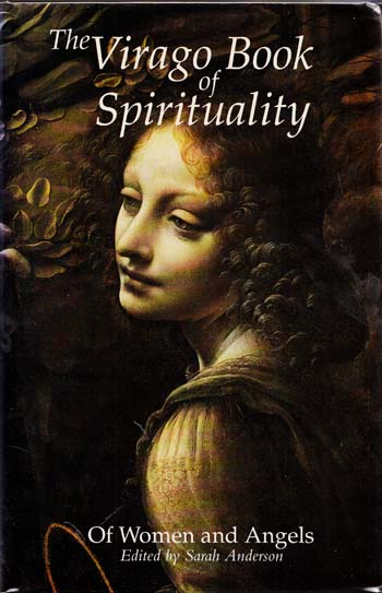 Image for The Virago Book of Spirituality. Of Women and Angels