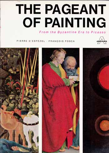 Image for The Pageant of Painting. From the Byzantine Era to Picasso