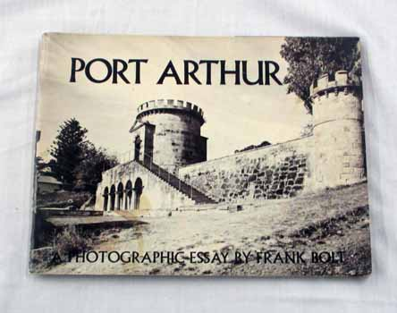 Image for Port Arthur A Photographic Essay