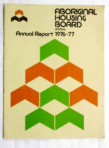 Image for Aboriginal Housing Board of S.A. inc. Annual Report 1976-77