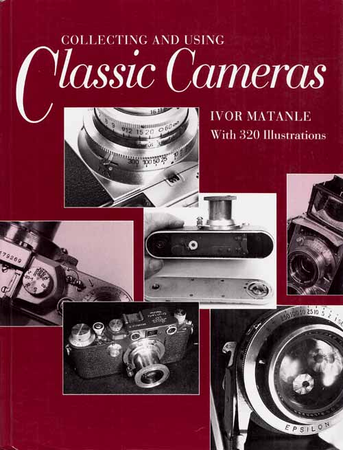 Image for Collecting and Using Classic Cameras