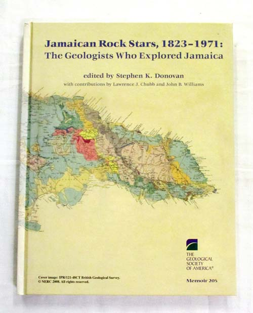 Image for Jamaican Rock Stars, 1823-1971 The Geologists Who Explored Jamaica