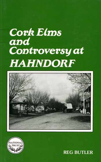 Image for Cork Elms and Controversy at Hahndorf